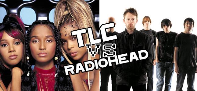 tlcvsradiohead